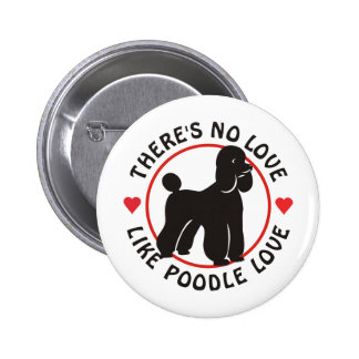 No Love Like Poodle Love-Black Pin