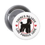No Love Like Poodle Love-Black Pin