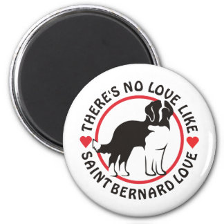 No Love Like Saint Bernard Love Magnet