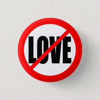 """NO LOVE"" PINBACK BUTTON"