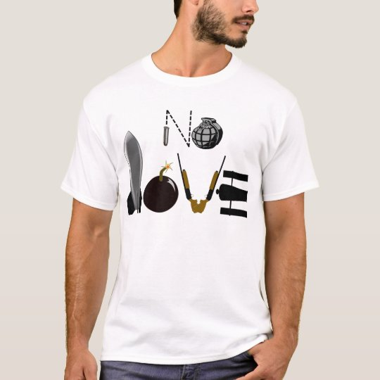 No Love Weapons T-Shirt