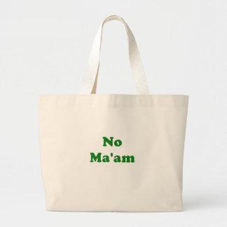 No Maam Bags