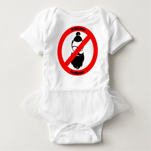 No Man Buns No Hipsters Baby Bodysuit