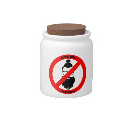 No Man Buns No Hipsters Candy Jar