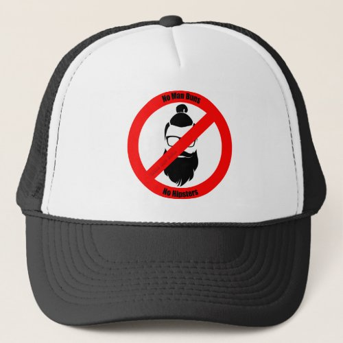 No Man Buns No Hipsters Trucker Hat