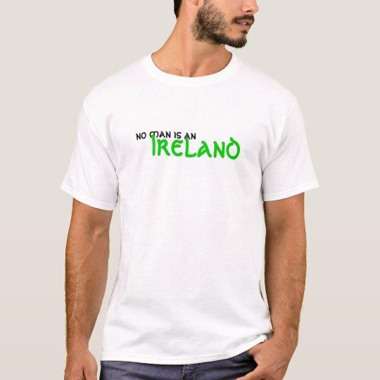 no man is an ireland T-Shirt