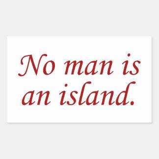 No Man Is An Island Rectangular Sticker