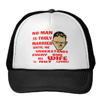 No Man Is Truly Married Until He Understands Every Trucker Hat