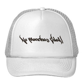 No Manches Guey! Mesh Hat