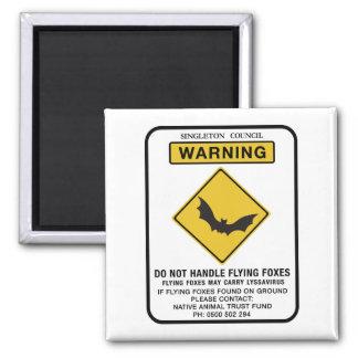 No maneje los zorros de vuelo, señal de tráfico, imán cuadrado