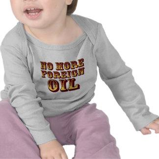 No más de aceite extranjero camiseta