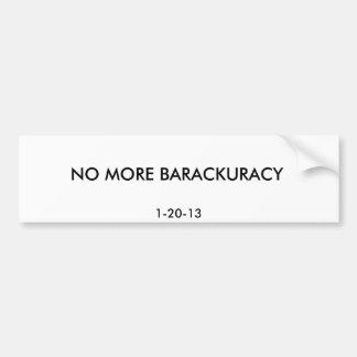 NO MÁS DE BARACKURACY, 1-20-13 ETIQUETA DE PARACHOQUE