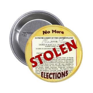 No más de botón robado de las elecciones pin