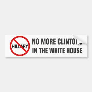 No más de Clintons en la Casa Blanca Pegatina Para Auto