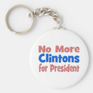 No más de Clintons para el presidente llavero, Llavero Redondo Tipo Pin