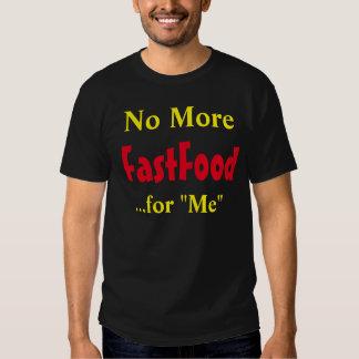 """""""No más de comida rápida para mí"""" camiseta Poleras"""