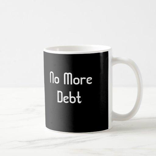 No más de deuda tazas de café