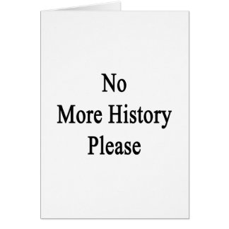 No más de historia por favor tarjeton