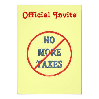"""No más de impuestos invitación 5"""" x 7"""""""