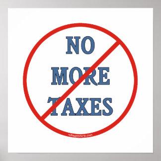 No más de impuestos póster