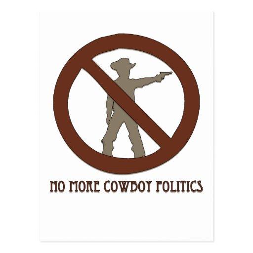 No más de política del vaquero tarjetas postales
