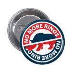 No más de RINOS Pin Redondo 5 Cm
