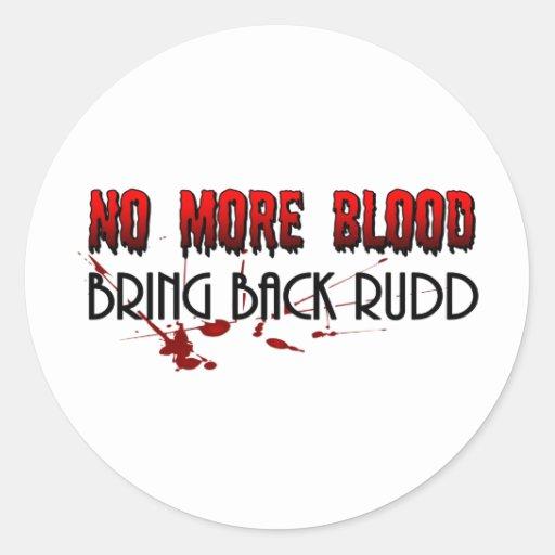 No más de sangre, trae detrás Rudd Pegatina Redonda