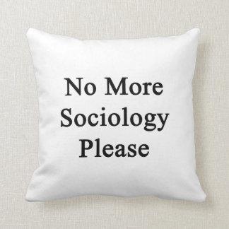 No más de sociología por favor almohada