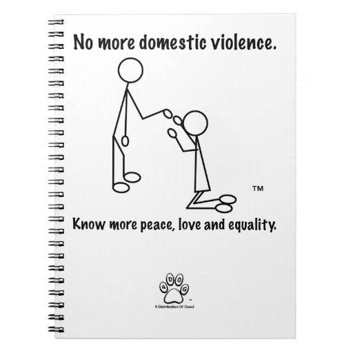 No más de violencia en el hogar libretas espirales