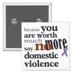 No más de violencia en el hogar pin cuadrada 5 cm