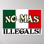 No Mas Illegals Poster