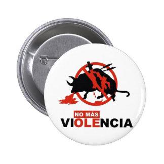 No Mas Violencia! Pinback Button