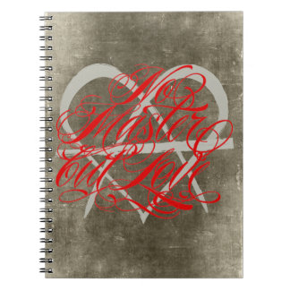No Master But Love Notebook