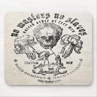 No Masters No Slaves Mousepad