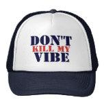 No mate a mi gorra del camionero del ambiente