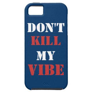 No mate a mi iPhone 5/5S, caso del ambiente del iPhone 5 Cárcasas