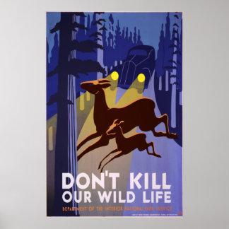 No mate a nuestra fauna impresiones