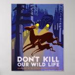No mate a nuestra vida salvaje, poster de WPA