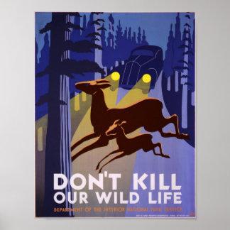No mate a nuestra vida salvaje poster de WPA
