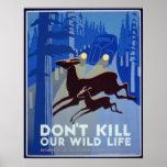 No mate a nuestro poster salvaje de la vida