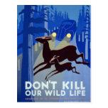 No mate a nuestro vintage salvaje WPA de la vida Postales