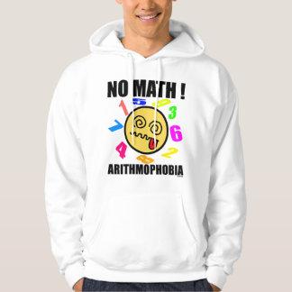 No math ! Arithmophobia Hoodie