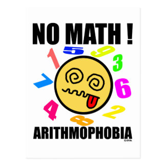 No math ! Arithmophobia Postcard