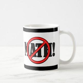 No Math Zone... (funny) Coffee Mug