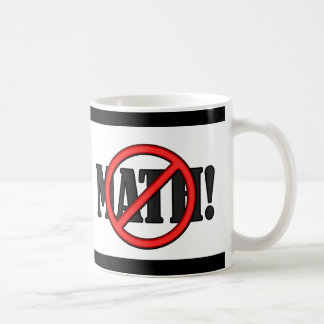 No Math Zone... (funny) Classic White Coffee Mug