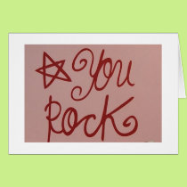 NO MATTER HOW OLD-YOUR ROCK IN MY BOOK! CARD