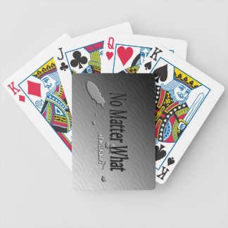 No Matter What-playing cards
