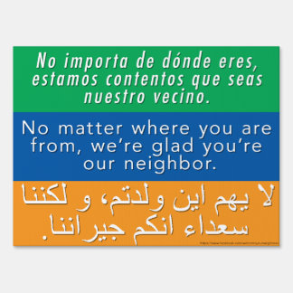 No matter where you're from yard signs - tolerance
