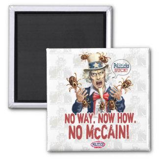 No McCain Politicks Suck Gear Magnet