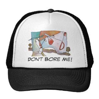¡No me aburra! Gorra